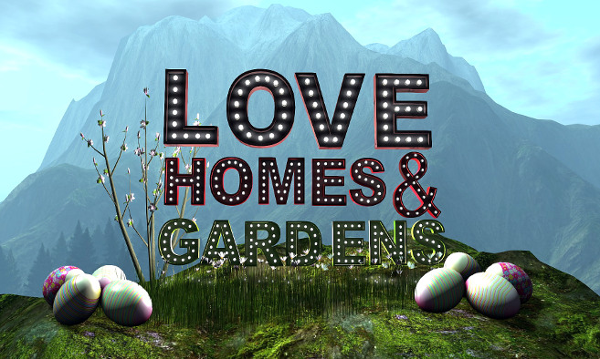 Love Homes and Garden